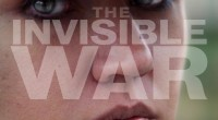 Screening of the film The Invisible War   About 'The Invisible War': From Oscar®- and Emmy®-nominated filmmaker Kirby Dick (This Film Is Not Yet Rated; Twist of Faith) comes The […]
